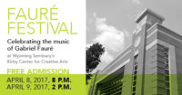 Chamber Music Festival: Music of Gabriel Faure @ Kirby Center for Creative Arts | Kingston | Pennsylvania | United States