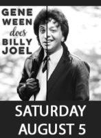Gene Ween Does Billy Joel @ F.M. Kirby Center