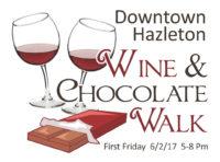 Downtown Hazleton Wine & Chocolate Walk @ Downtown Hazleton | Hazleton | Pennsylvania | United States